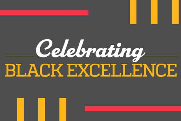 CELEBRATING BLACK EXCELLENCE GRAPHIC