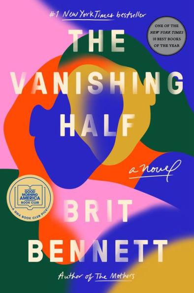 Book Cover- The Vanishing Half by Brit Bennett